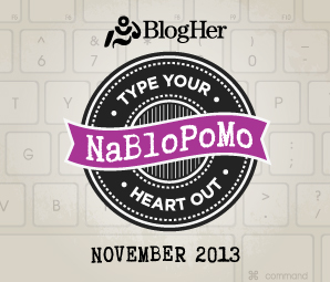 NaBloPoMo November 2013